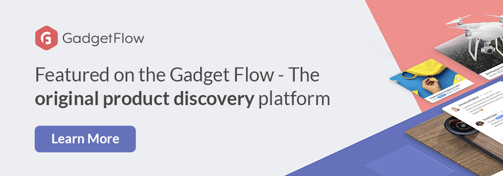 Featured on Gadget Flow Banner