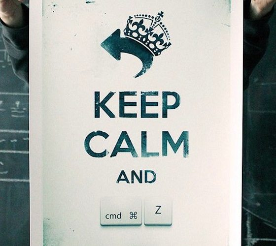Keep Calm And Undo Print
