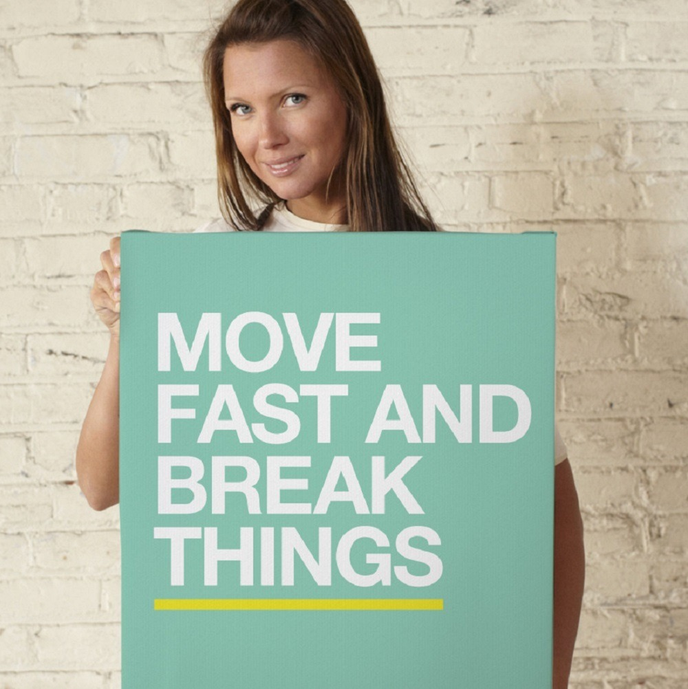 """Move Fast and Break Things"" poster is a fun, artistic addition"