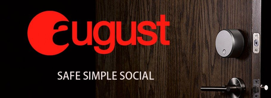 Welcome August Smart Lock- Home Security without the need for keys or codes