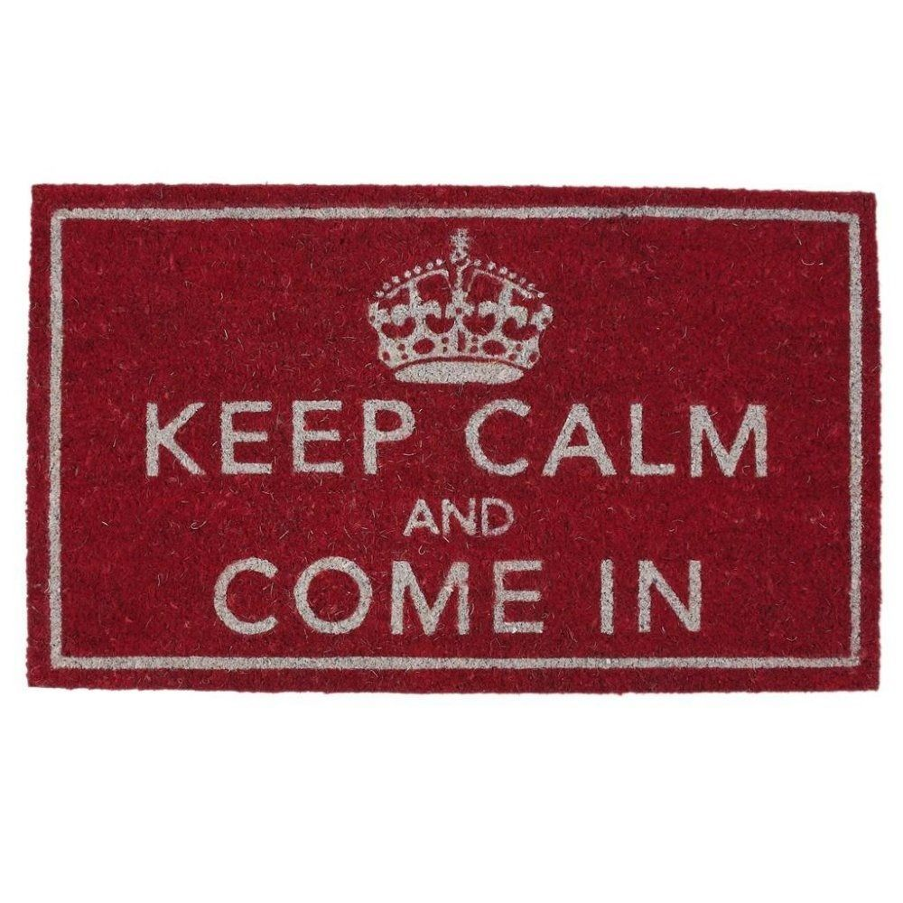 Keep Calm and Come In Door Mat