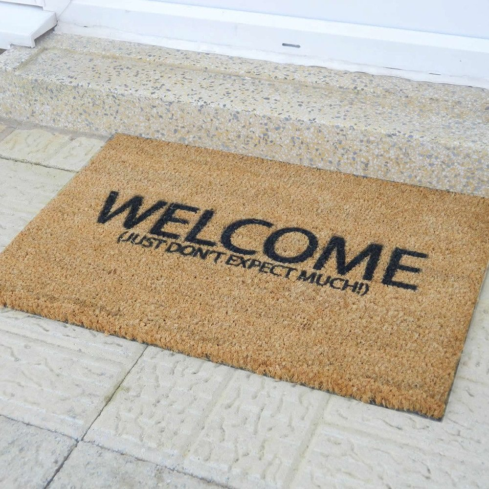 Welcome Just Don't Expect Much Doormat