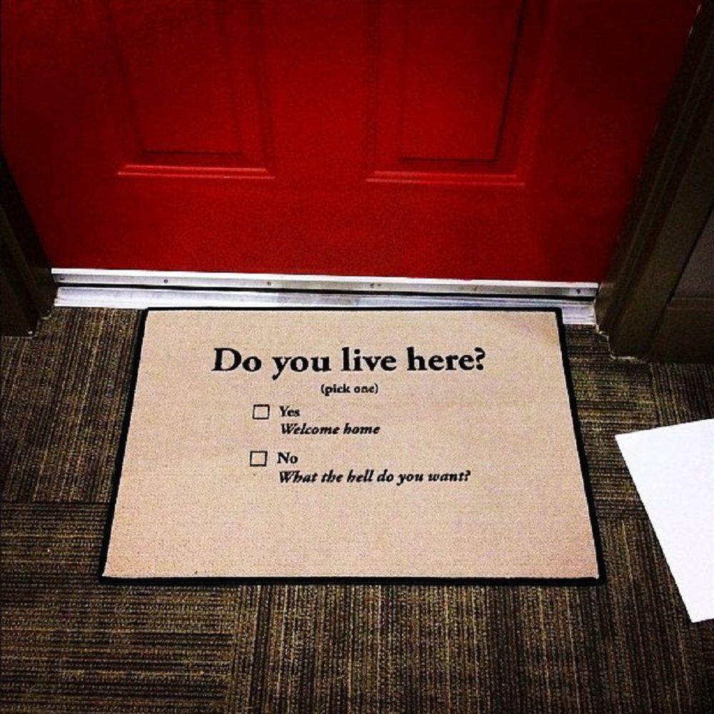 ... Do You Live Here Doormat