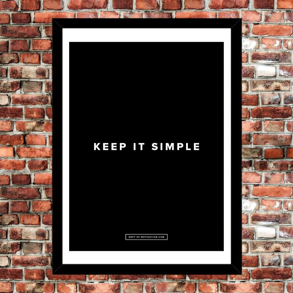 Keep It Simple Poster