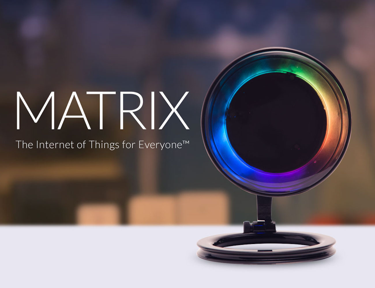 Matrix – The World's First App Store for the Connected Home