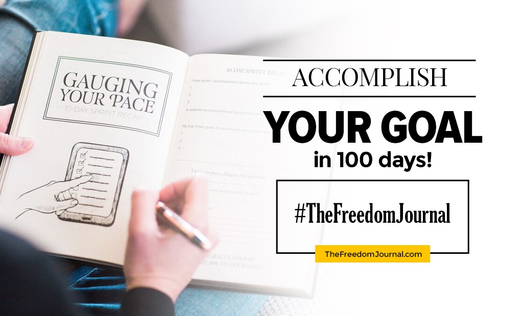 The Freedom Journal – Accomplish your #1 Goal in 100 Days