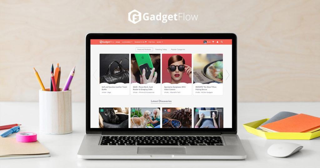 The Gadget Flow Story