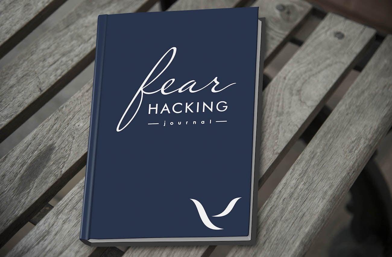 Fear Hacking Journal