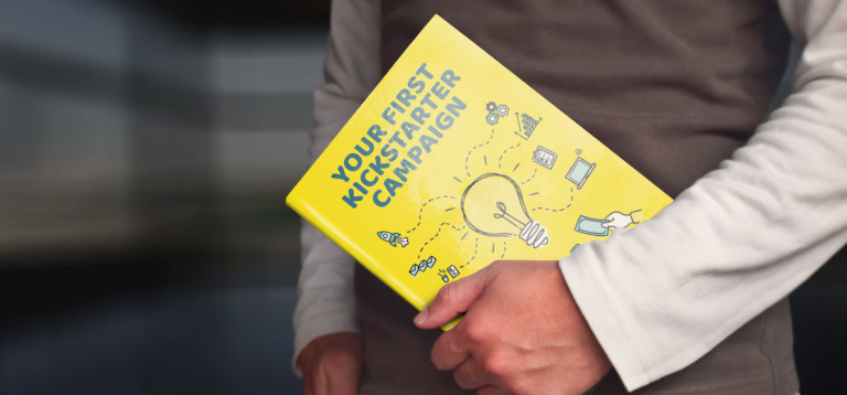 Your First Kickstarter Campaign is the Ideal Book for Crowdfunding Newbies