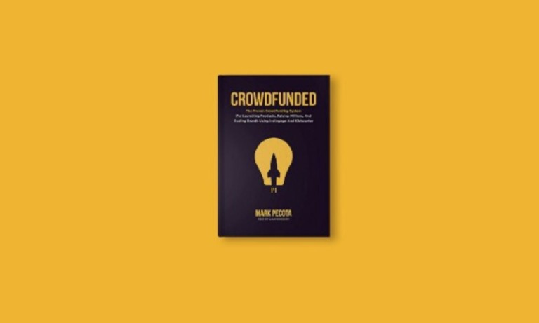 Crowdfunded by LaunchBoom is a dream book for crowdfunding campaign creators