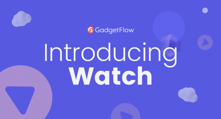 Introducing Gadget Flow Watch: a new way to discover products through video