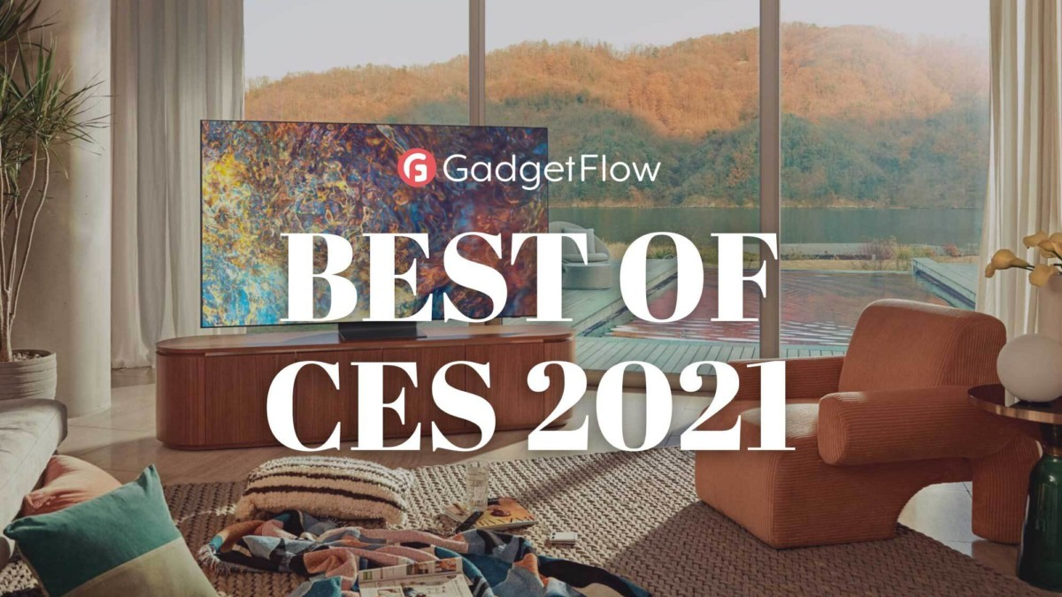 Best of CES 2021–30 top gadgets curated by the Gadget Flow team